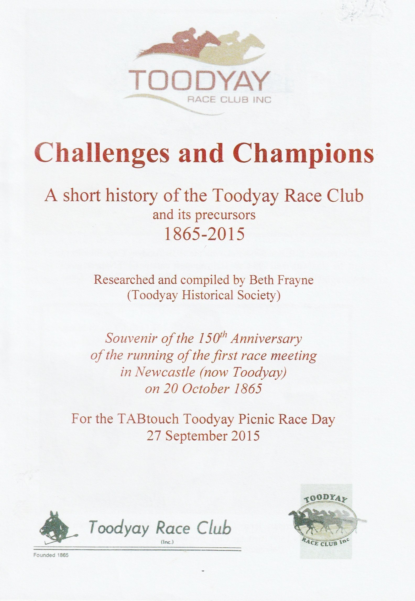 Challenges and champions: a short history of the Toodyay Race Club and its precursors, 1865-2015