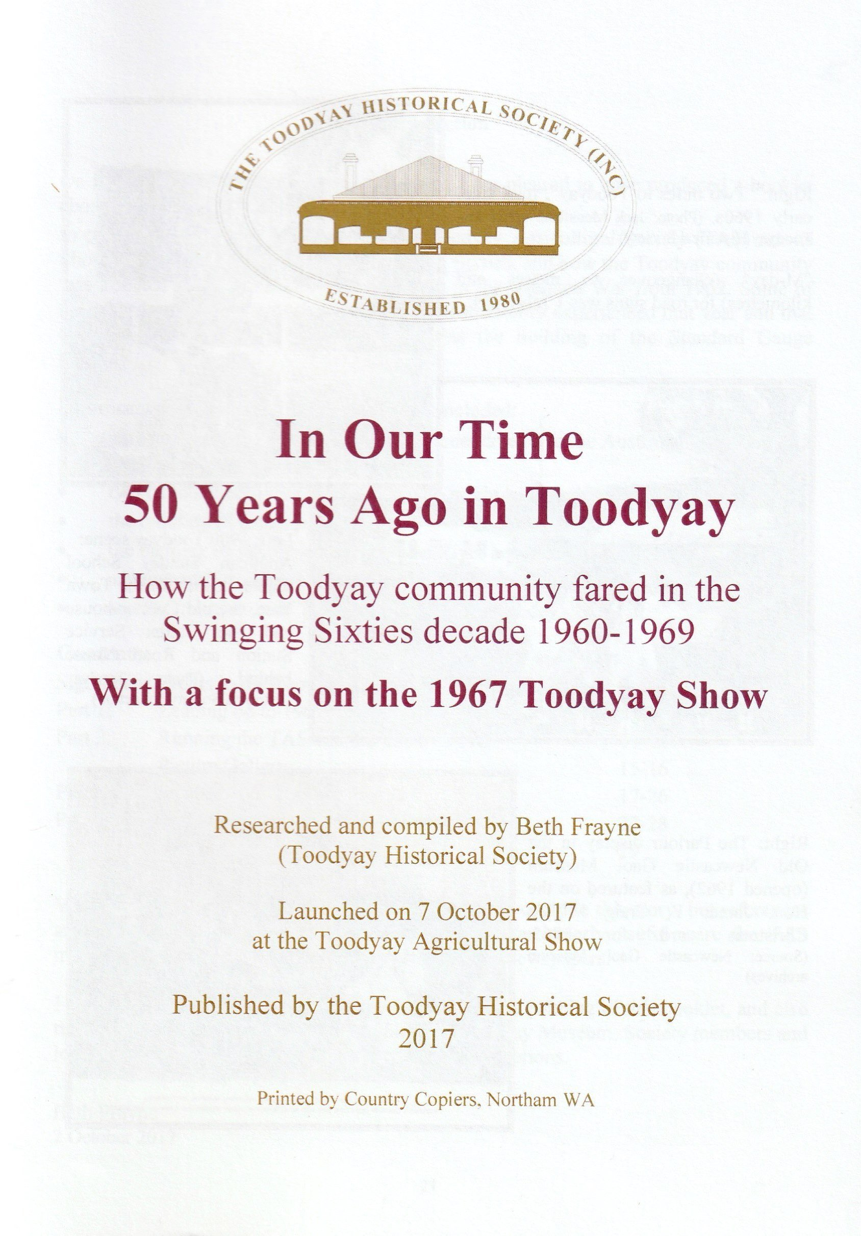 In our time: 50 years ago in Toodyay: how the Toodyay community fared in the Swinging Sixties decade, with a focus on the 1967 Toodyay Show.