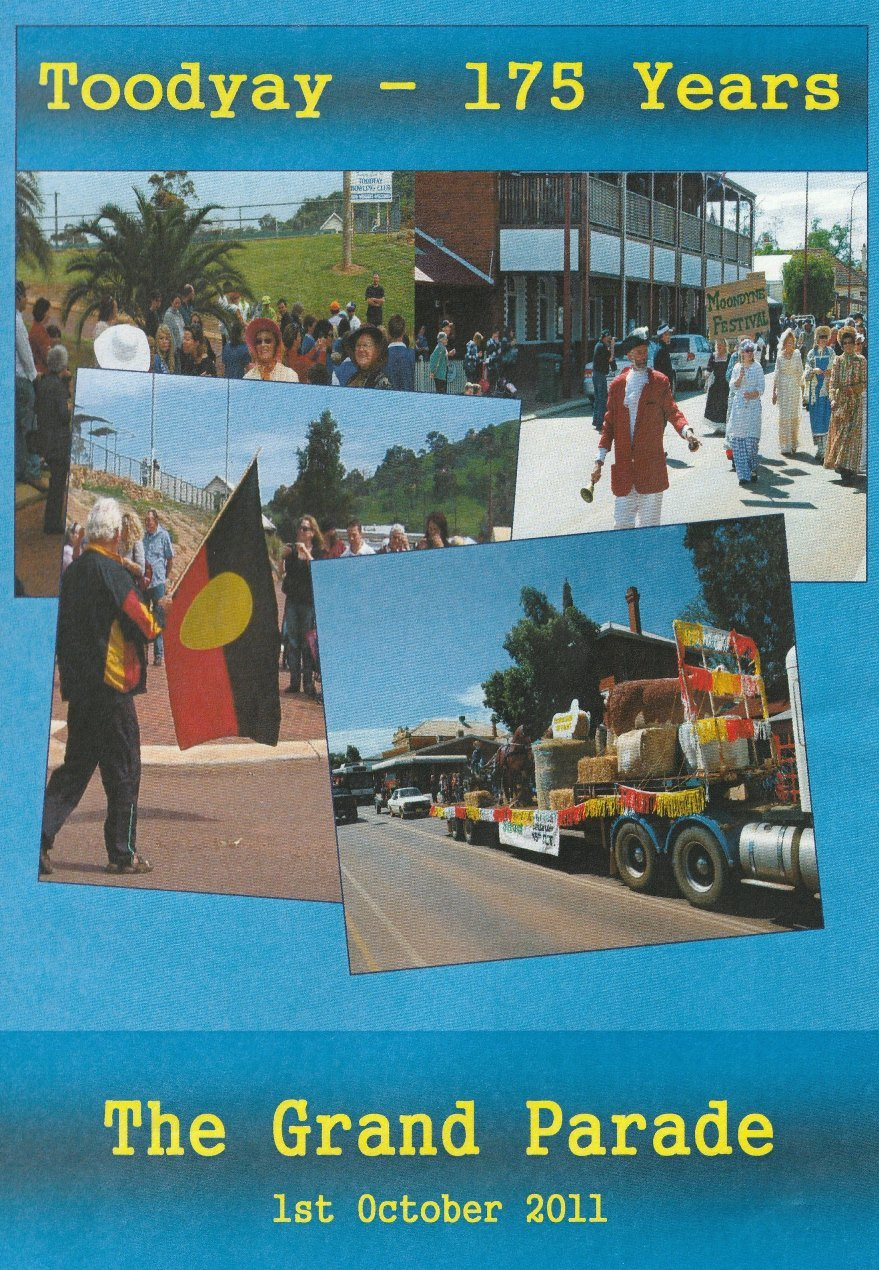 Toodyay – 175 years: The Grand Parade, 1st October 2011 [DVD]