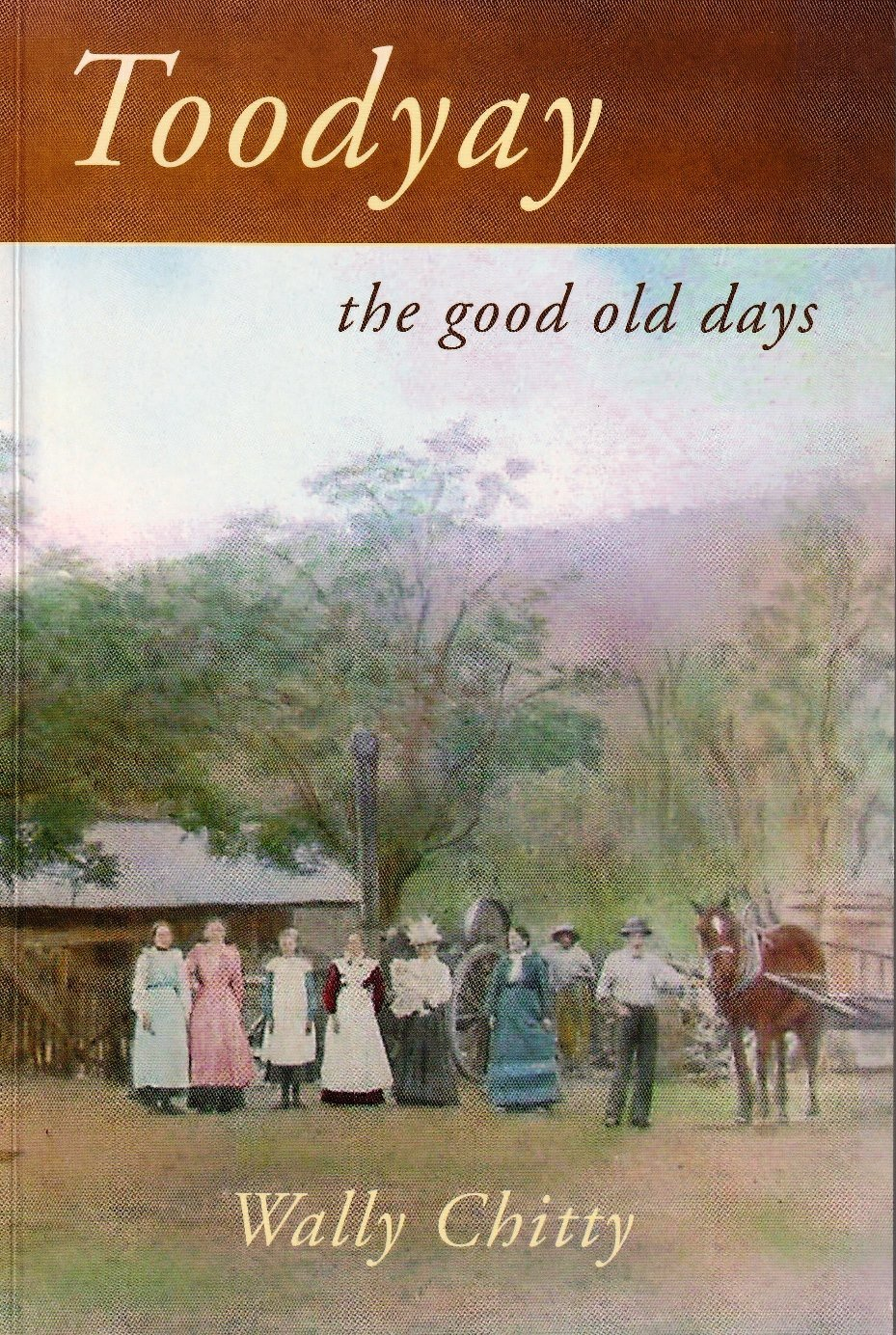 Toodyay  – the good old days
